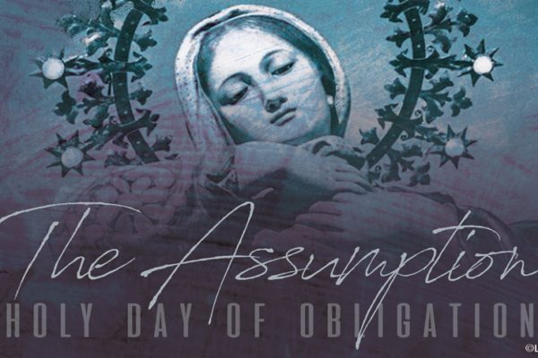 Thursday, August 15th, the Feast of the Assumption, is a Holyday of Obligation.