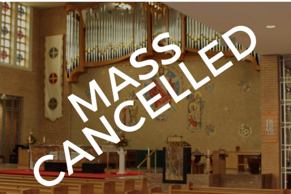 Masses and Public Liturgies Cancelled